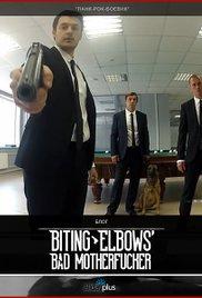 Biting Elbows: Bad Motherfucker