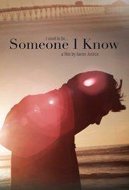 Someone I Know