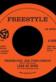 Freedom: Lack of Afro Feat. Jack Tyson Charles