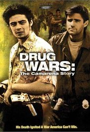 Drug Wars: The Camarena Story