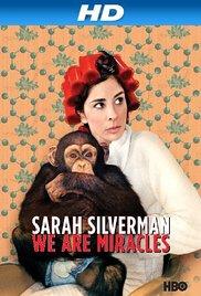 Sarah Silverman: We Are Miracles