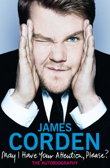 James Corden: May I Have Your Attention, Please?