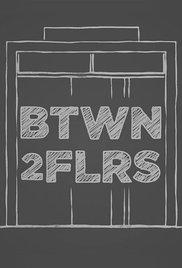 Btwn2Flrs