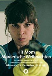 Hit Mom: Mörderische Weinachten