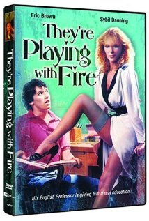They're Playing with Fire (1984) - IMDb